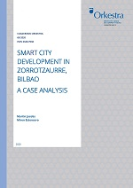 Smart city development Zorratzaurre Bilbao. A case analysis